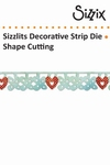 Sizzix sizzlits decorative strip die flower heart